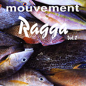 Mouvement Ragga Vol. 2 von Various Artists