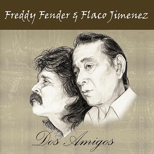 Dos Amigos by Freddy Fender