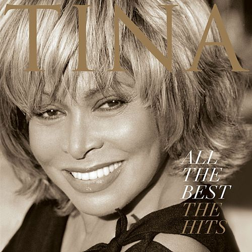 All The Best-the Hits by Tina Turner