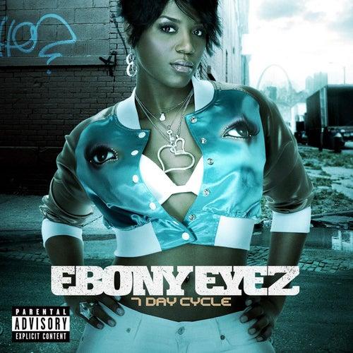 7 Day Cycle by Ebony Eyez