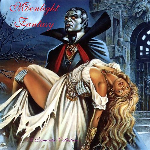 Moonlight Fantasy by Various Artists