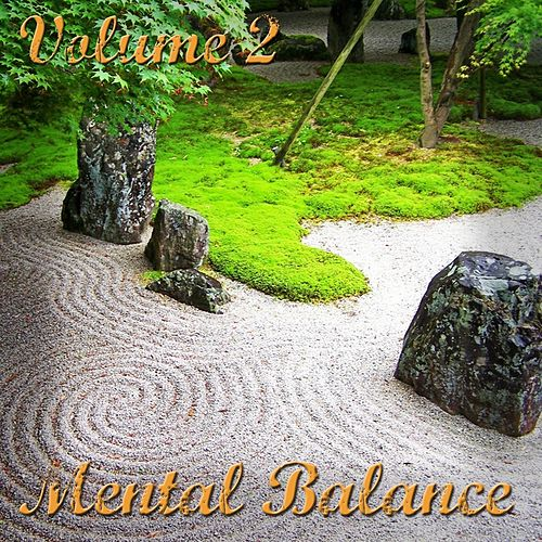 Mental Balance, Vol. 2 (Dance - Lounge - Chillout) by Various Artists