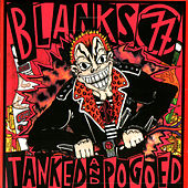 Tanked & Pogoed by Blanks 77