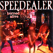 Burned Alive by Speedealer