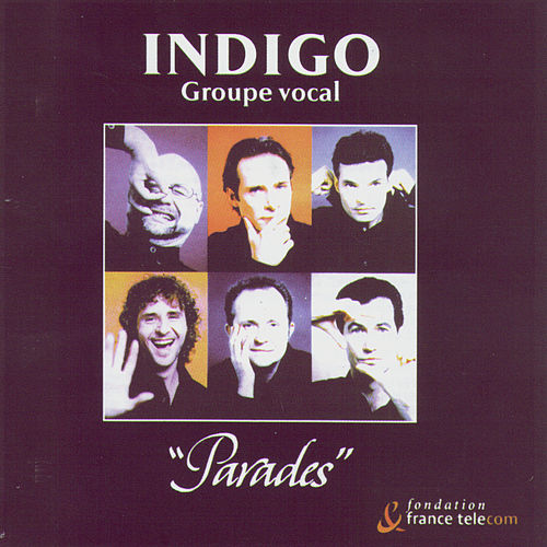 Parades by Indigo (A Capella)