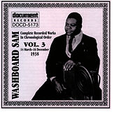 Washboard Sam Vol. 3 (1938) by Washboard Sam