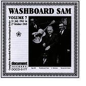 Washboard Sam Vol. 7 1942-1949 by Washboard Sam