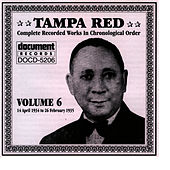 Tampa Red Vol. 6 1934-1935 by Tampa Red