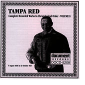 Tampa Red Vol. 8 1936-1937 by Tampa Red