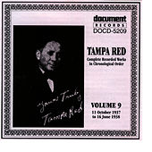 Tampa Red Vol. 9 1937-1938 by Tampa Red