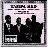 Tampa Red Vol. 14 1949-1951 by Tampa Red