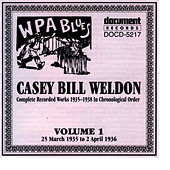 Casey Bill Weldon Vol. 1 1935-1936 by Casey Bill Weldon