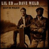 Keep On Walkin' by Lil' Ed Williams