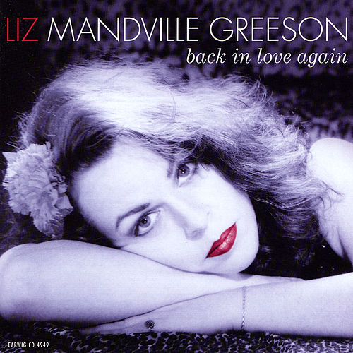 Back In Love Again by Liz Mandville Greeson