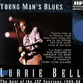Young Man's Blues: The Best Of The JSP Sessions 1989-90 by Lurrie Bell