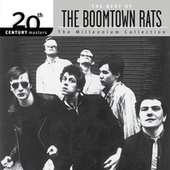 The Best Of The Boomtown Rats 20th CenturyThe Millennium Collection by The Boomtown Rats