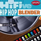 Hi-Five: Hip Hop Blender by Various Artists