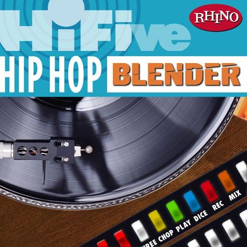 Hi-Five: Hip Hop Blender by Various Artists