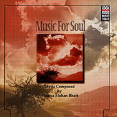 Music For Soul by Vishwa Mohan Bhatt