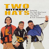 Two Without Hats by Two Without Hats