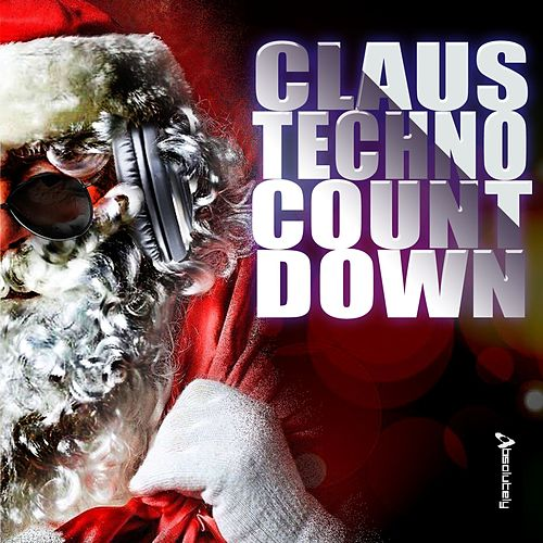 Claus Techno Countdown by Various Artists