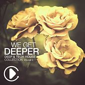 We Get Deeper - Deep & Tech House Collection Vol. 9 by Various Artists