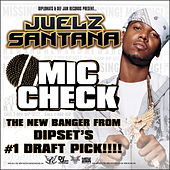Mic Check by Juelz Santana