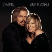 Guilty Pleasures by Barbra Streisand