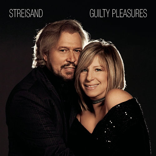 Guilty Pleasures by Barbra Streisand