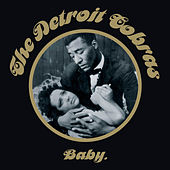 Baby by The Detroit Cobras