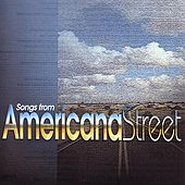 Songs From Americana Street by Various Artists