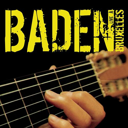 Baden Live A Bruxelles by Baden Powell