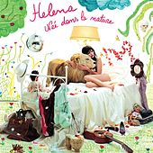 Nee Dans La Nature by Helena