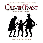 Oliver Twist (original Motion Picture Soundtrack) by Rachel Portman