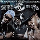 Most Known Unknown von Three 6 Mafia