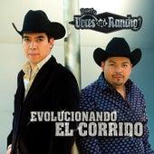Evolucionando El Corrido by Dueto Voces Del Rancho