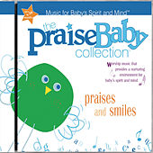 Praises and Smiles by The Praise Baby Collection