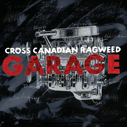 Garage by Cross Canadian Ragweed