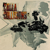 Collisions by Calla