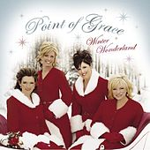Winter Wonderland by Point of Grace