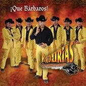 Que Barbaros by Polo Urias