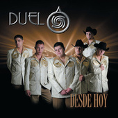 Desde Hoy by Duelo