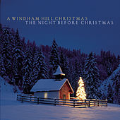 A Windham Hill Christmas: The Night Before Christmas by Various Artists