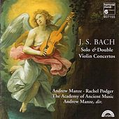 J.S. Bach: Solo & Double Violin Concertos by Andrew Manze