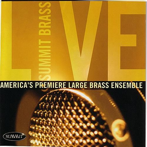 Summit Brass Live by Summit Brass