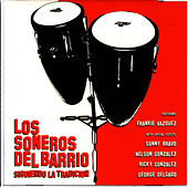 Siguiendo La Tradicion by Soneros Del Barrio
