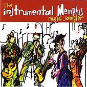 The Instrumental Memphis Music Sampler by Various Artists