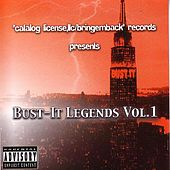 Bust It Legends Vol. 1 by Various Artists