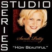 How Beautiful [Studio Series Performance Track] by Performance Track - Sandi Patty