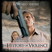 A History Of Violence - Original Motion Picture Score by Howard Shore